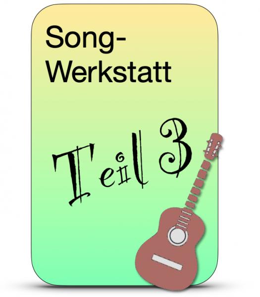 Mi 19 Uhr / SongWerkstatt 3