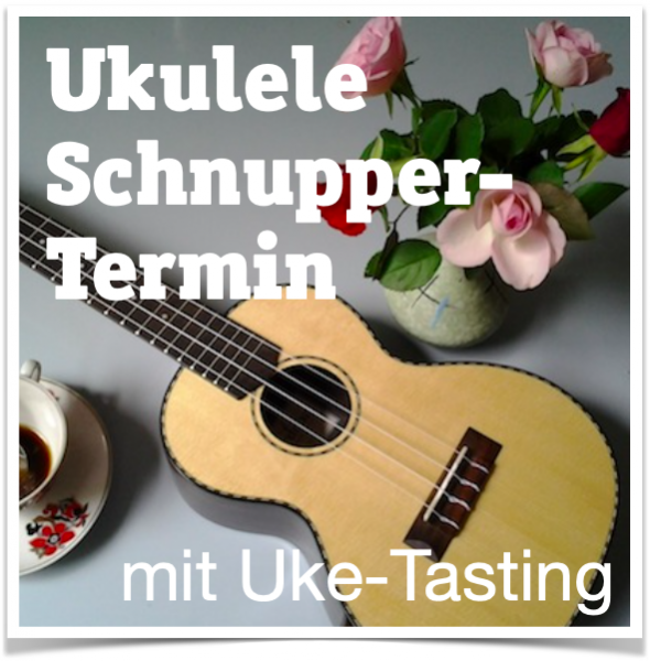 Sommer-Schnupper-Termin mit Uke-Tasting